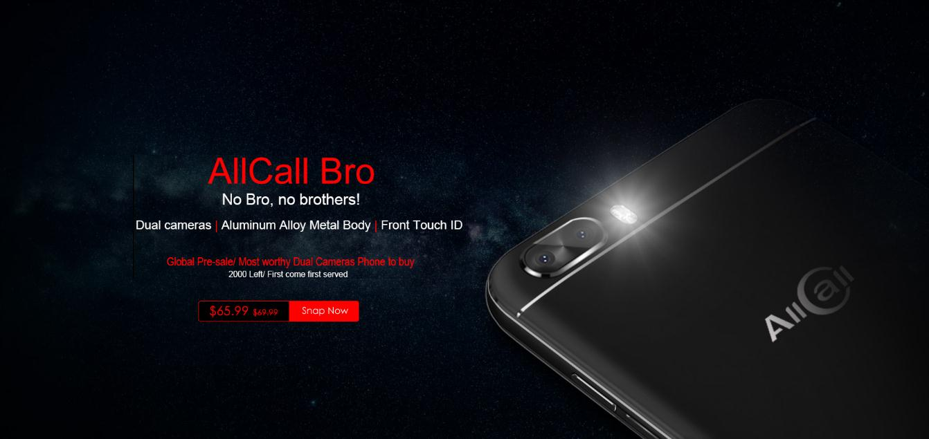"Dual camera ""AllCall Bro""Starts to Pre-sale with the surprised price!"