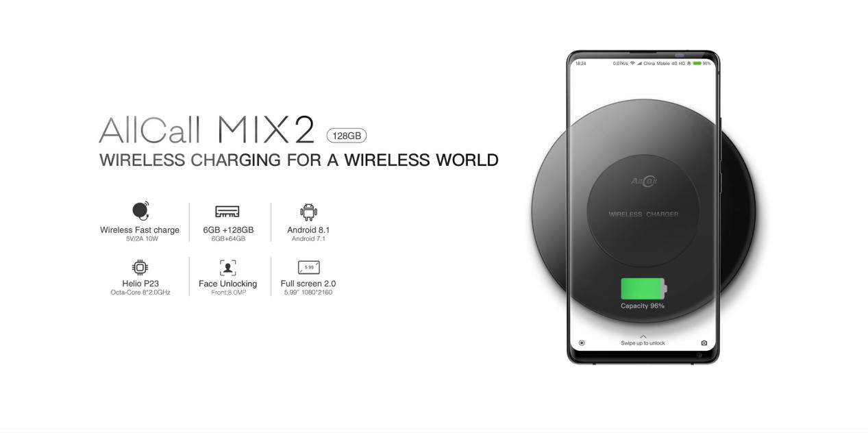 AllCall MIX2 Full Screen Phone Ready For The Wireless Fast Charging